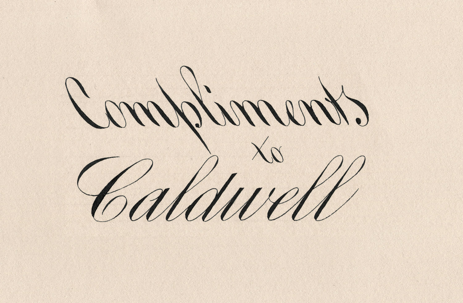 Compliments to Caldwell - Backslant Engrosser's Script by Masgrimes